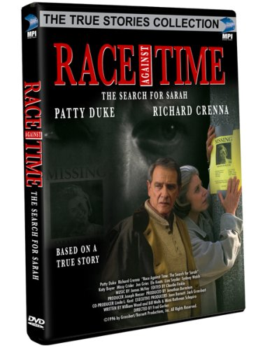 Race Against Time - The Search For Sarah (True Stories Collection TV Movie)