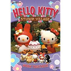 Hello Kitty: Stump Village, Vol. 6 - Work Together