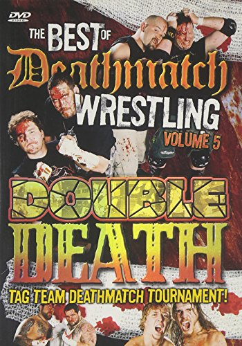 The Best of Deathmatch Wrestling, Vol. 5: Double Death Tag Team
