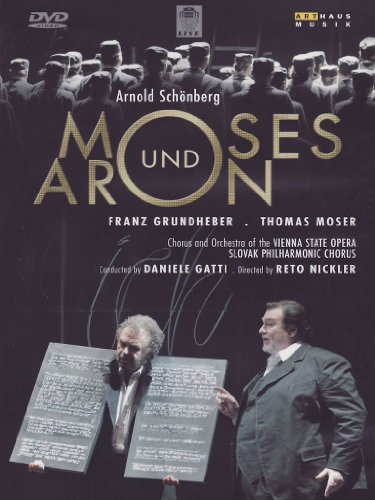 Arnold Schoenberg - Moses und Aron