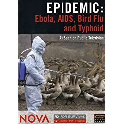 NOVA: Epidemic - Ebola, AIDS, Bird Flu and Typhoid
