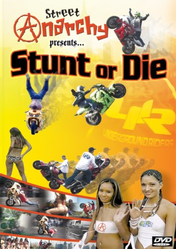 Street Anarchy Presents Stunt or Die