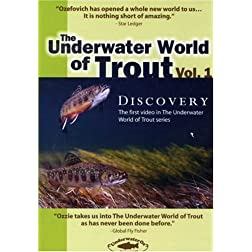 The Underwater World of Trout Volume 1: Discovery