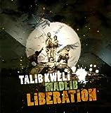 Talib Kweli & Madlib / Liberation