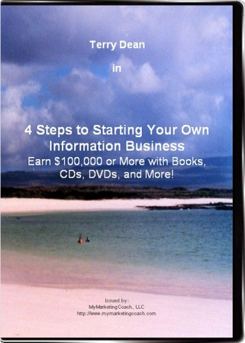 4 Steps to Starting Your Own Information Business