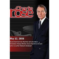 Charlie Rose (May 12, 2006)