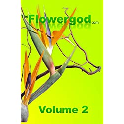 Floral Design by The Flowergod Volume 2