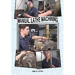 Manual Lathe Machining