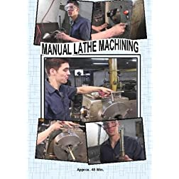 Manual Lathe Machining