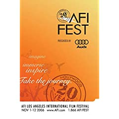 AFI FEST 2006 Highlights