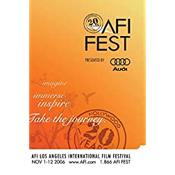 AFI FEST 2006 Highlights