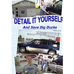 Detail It Yourself and Save Big Bucks