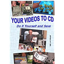 Your Videos To CD - Do It Yourself And Save