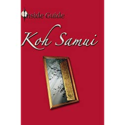 Inside Guide: Koh Samui, Thailand