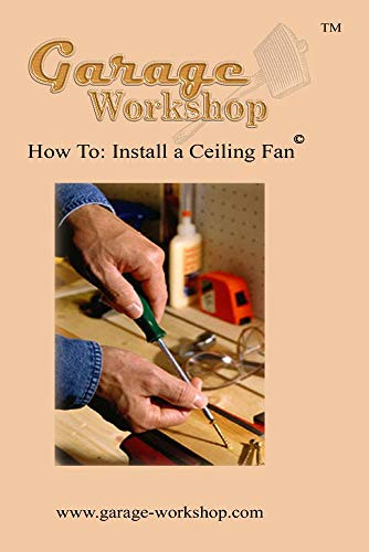 How To: Install a Ceiling Fan