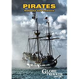 Globe Trekker Special: Pirates, Galleons & Treasure