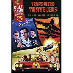 Cult Camp Classics 3 - Terrorized Travelers (Hot Rods to Hell / Skyjacked / Zero Hour!)
