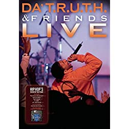 Da T.R.U.T.H. and Friends Live!