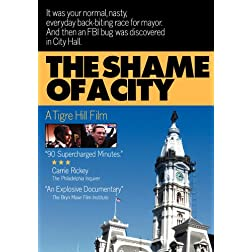 The Shame of a City