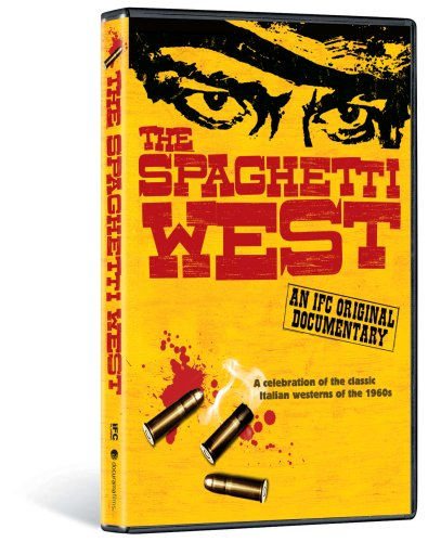 The Spaghetti West - An IFC Original Documentary