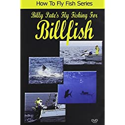 Billy Pate's Fishing For Billfish