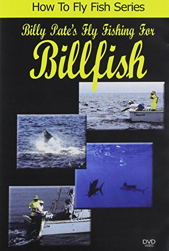 Billy Pate's Fly Fishing for Billfish