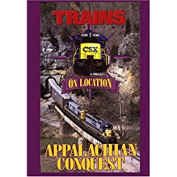 Trains On Location, Appalachian Conquest