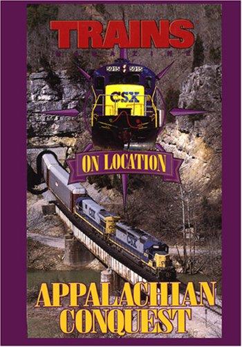 Trains On Location, Appalachian Conquest