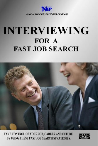 INTERVIEWING FOR A FAST JOB SEARCH