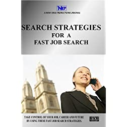 SEARCH STRATEGIES FOR A FAST JOB SEARCH