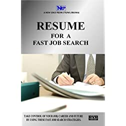 RESUME FOR A FAST JOB SEARCH