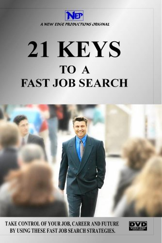 21 KEYS TO A FAST JOB SEARCH