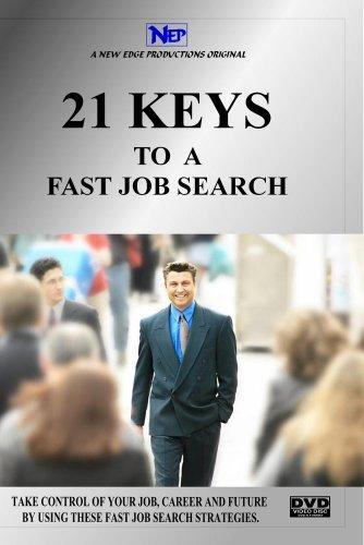 21 KEYS TO A FAST JOB SEARCH