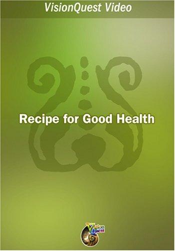 Recipe for Good Health