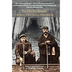 The Devil's Breath: The Story of the Hillcrest Mine Disaster