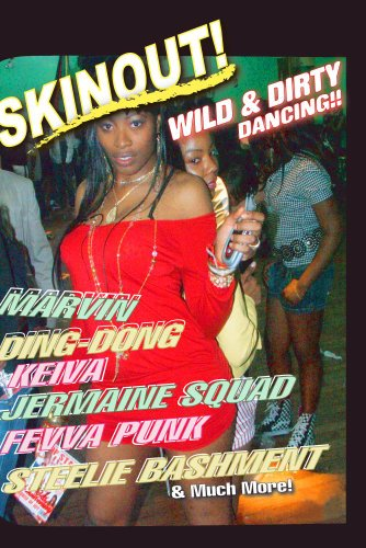 SKINOUT: Wild & Dirty Dancing