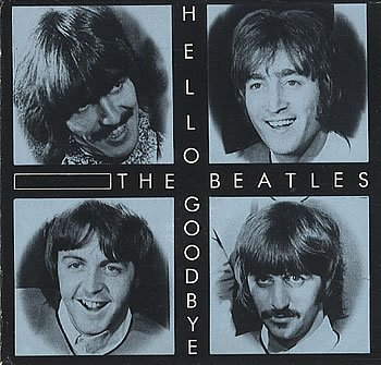 The Beatles - Hello Goodbye - Zortam Music