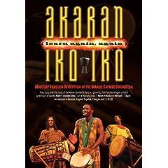 Akaran Iko Iko - Djembe Mastery Through Repetition