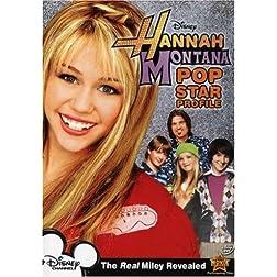 Hannah Montana - Pop Star Profile