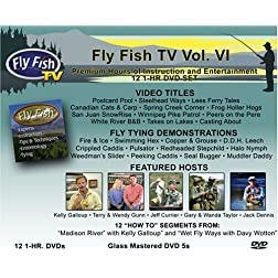 Fly Fish TV Vol. VI 12-1HR. DVDs