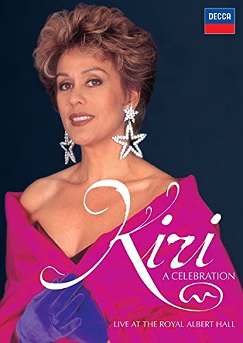 Kiri Te Kanawa: A Celebration Live at the Royal Albert Hall
