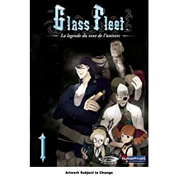 Glass Fleet, Vol. 1 (Uncut)