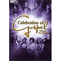 Celebration of Gospel - Taking You Higher!