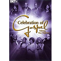 Celebration of Gospel - Taking You Higher!