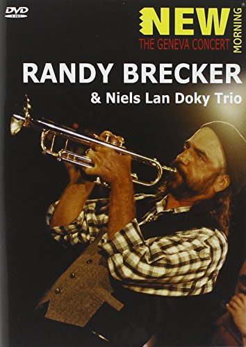Randy Brecker Quartet: The Paris Concert