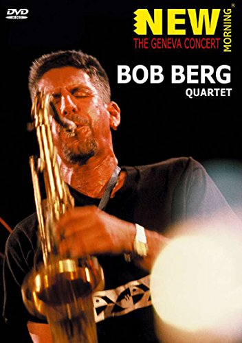 Bob Berg Quartet: The Geneva Concert