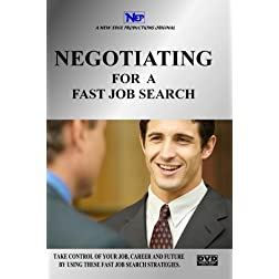 NEGOTIATING FOR A FAST JOB SEARCH