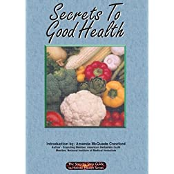 Secrets to Good Health