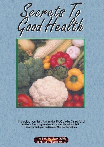 Secrets to Good Health