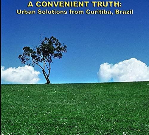 Urban Solutions from Curitiba, Brazil